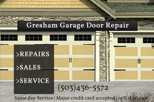 Gresham Garage Door Repair 503 436 5572