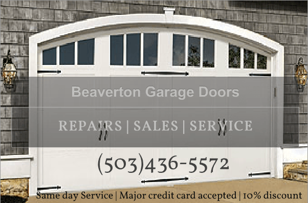 Beaverton Garage Door Repair 503 436 5572